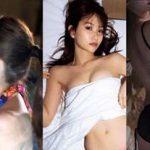 永尾まりや厳選エロ画像!元AKB48の濡れ場や過激グラビア徹底調査!仝仝